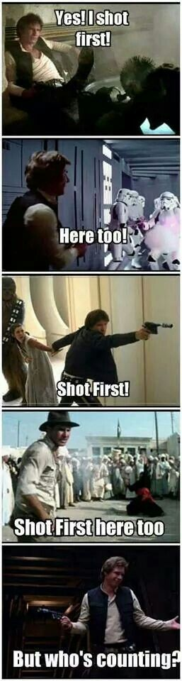 WRONG!!!!!!!! The first picture greedy actually shot first. You can see it in slow motion. << nope that was in the remake. Han shot first in the original they just changed it to make him seem more heroic