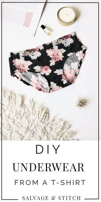 Make your own underwear with this DIY underwear tutorial from a t-shirt. Never b…