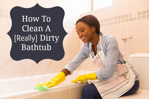 how to clean a really dirty bathtub bathroom cleaning clean it bathroom pinterest
