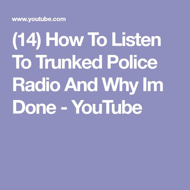 (14) How To Listen To Trunked Police Radio And Why Im Done - YouTube