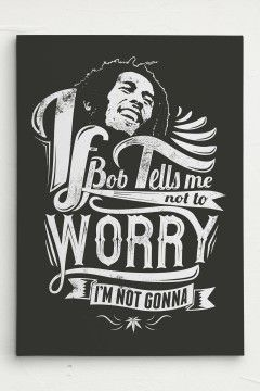Bob Marley don't worry