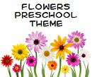 Flower Theme and Activities for Preschool