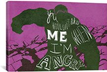 You wouldn't like me when I'm angry Hulk By Marvel Comics Canvas P…