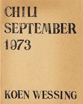 """Koen Wessing """"Chili, September 1973"""", De Bezige Bij, Amsterdam, 1973"""