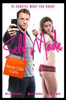 Self Made (2014) After being bullied out of boarding school for being poor, Liam Hunter went on to make millions from creating a revenge website where jilted lovers post compromising 'selfies' sent to them by their exes.