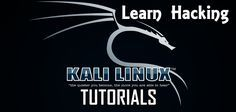 Top 10 best tutorials to start learning hacking with Kali Linux