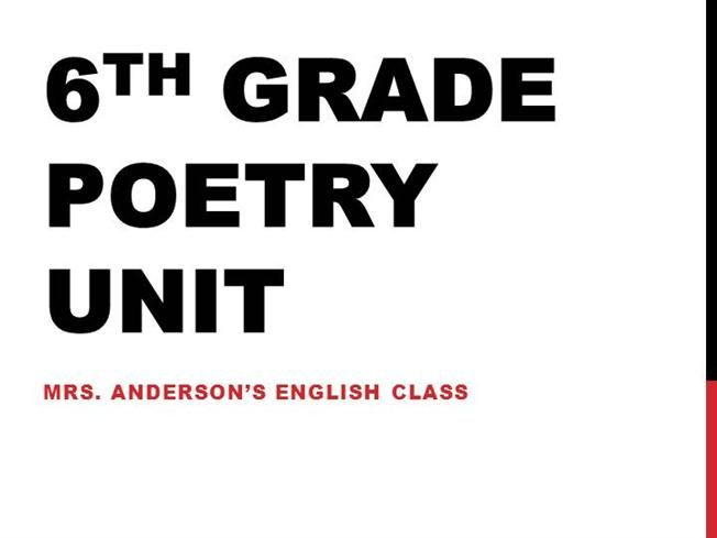 6TH GRADE POETRY UNIT by mrsandersonlms via authorSTREAM