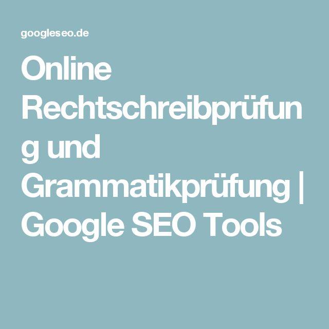 Online Rechtschreibprüfung und Grammatikprüfung | Google SEO Tools