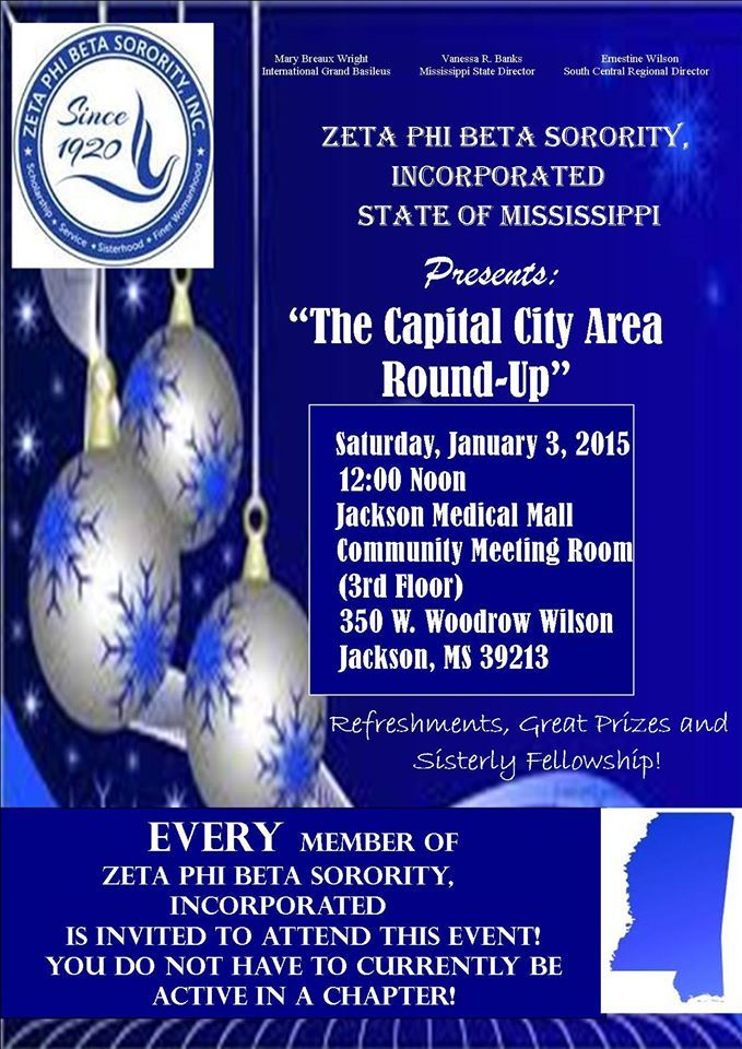 The  next stop of the Round-Up Tour on January 3, 2015 in Mississippi's Capital City! Held by State of MS Director, Vanessa Banks,  Calling ALL sorors in Jackson, McComb, Clinton, Canton, Brandon, Forest, Carthage, Mendenhall, Magee, Pearl, Edwards, Bolton, Raymond, Madison, Ridgeland, Flowood, Kosciusko, Flora, Camden, Florence, Byram, Crystal Springs, Yazoo City, Jackson State University and Tougaloo College!