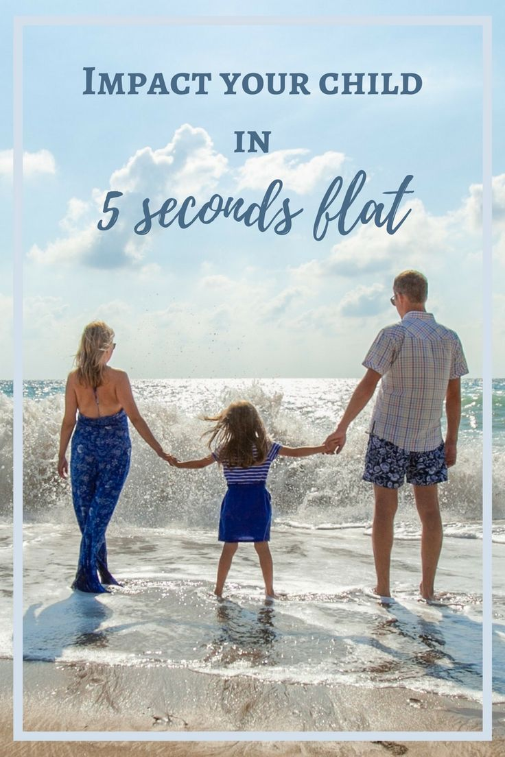 Impact your child  in 5 seconds flat