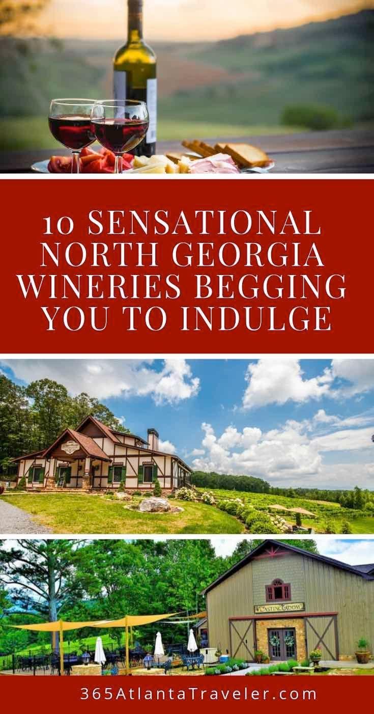 10 Sensational North Georgia Wineries Begging You To Indulge In 2020 North Georgia Winery Vacation North Georgia Mountains