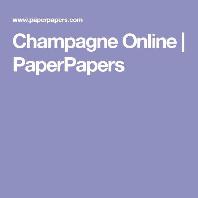 Champagne Online | PaperPapers