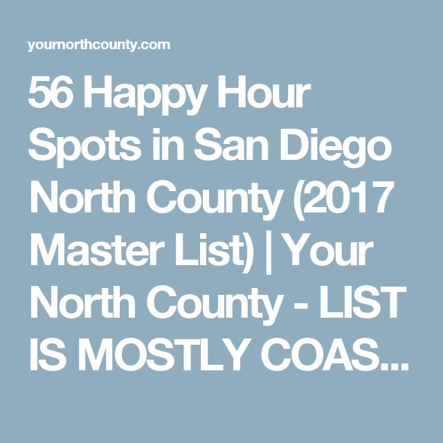 56 Happy Hour Spots in San Diego North County (2017 Master List) | Your North County - GOOD LIST WITH MENU AND DEALS