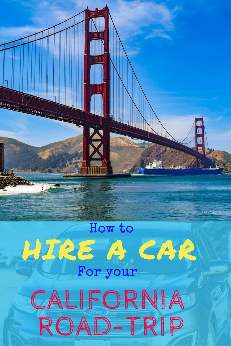 A California Road Trip needs to be on everybody's bucket list. We show you how to hire a car to make this dream a reality!