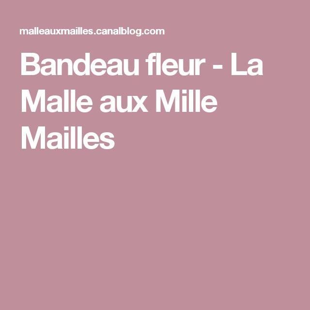 Bandeau fleur - La Malle aux Mille Mailles