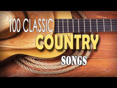 Greatest Classic Country Songs Of All Time♪ღ♫Best Country Songs Ever - YouTube