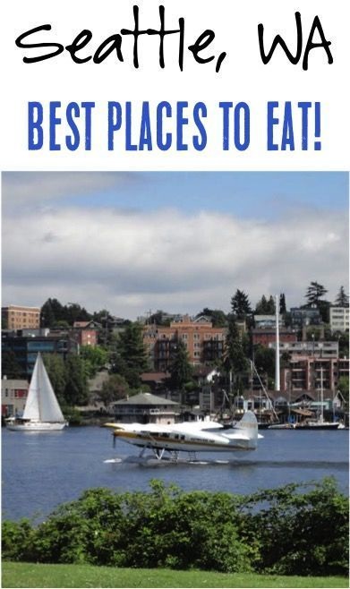 Seattle Washington Best Places to Eat - Best Coffee, Best Brunch, Best Seafood and more!