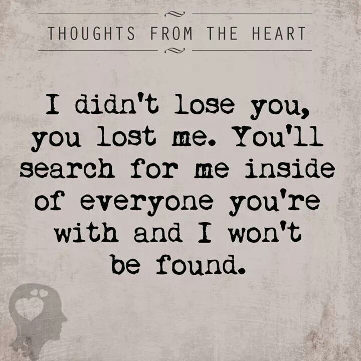 best 10 you lost me ideas on pinterest quotes for ex