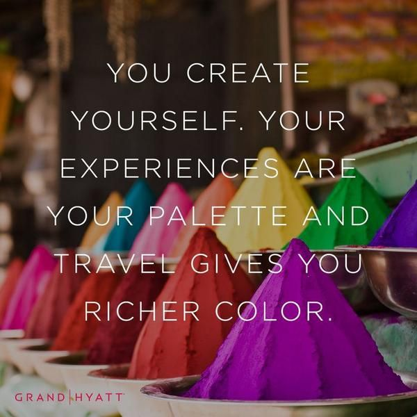 A well-traveled person makes for a well-rounded individual.
