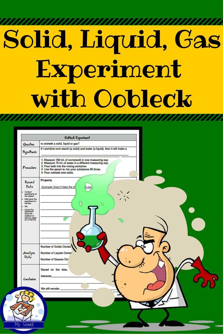 Solid Liquid Gas Experiment Using Oobleck Science Experiments