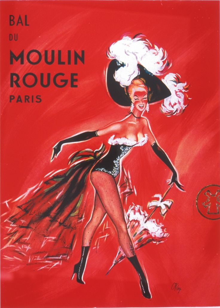 Affiche Moulin Rouge, Paris.   I love love loved Moulin Rouge, and I look forward to going back one day...