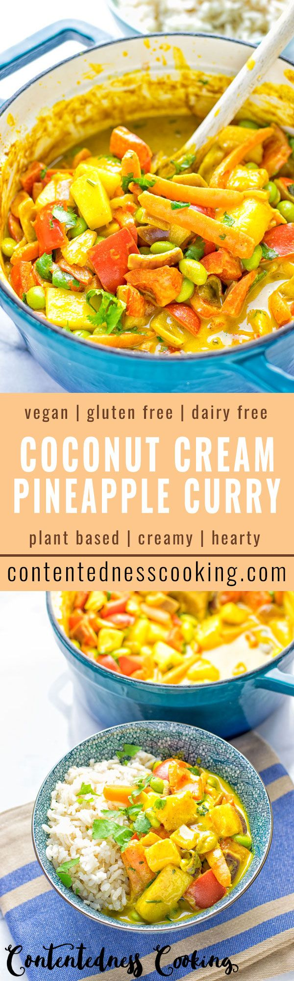 A delicious and super easy Coconut Cream Pineapple Curry. Versatile and full of fantastic flavors. Entirely vegan, gluten free and you can make your favorite version by adding optional extras in.