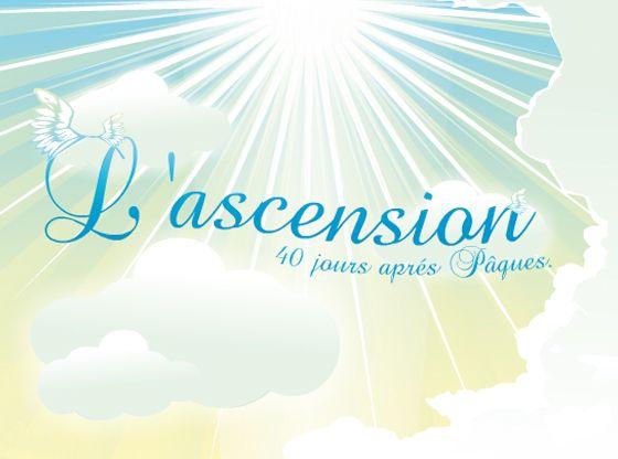 L'Ascension du Christ est une fête chrétienne qui tombe toujours un jeudi, quarante jours après Pâques. En France et dans de nombreux pays le jeudi de l'Ascension est férié, ce qui donne souvent lieu à un week-end prolongé.