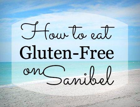 ☼ Sanibel Island, Florida ☼ — Links to Sanibel & Captiva restaurants that include Gluten-Free items on their menus! #glutenfree #sanibel