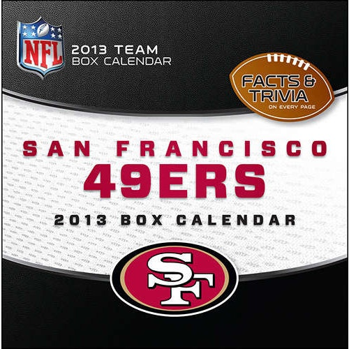 San Francisco 49ers Desk Calendar: When you're a die-hard 49ers fan, there is no off-season! Now you can follow and celebrate the San Francisco 49ers and the NFL year round. Daily tear-off pages provide a continual dose of team trivia questions and facts for the fan that just can't get enough.  http://www.calendars.com/San-Francisco-49ers/San-Francisco-49ers-2013-Desk-Calendar/prod201300001543/?categoryId=cat00507=cat00507#