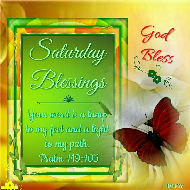 Saturday Blessings. Psalm 119:105-God Bless.