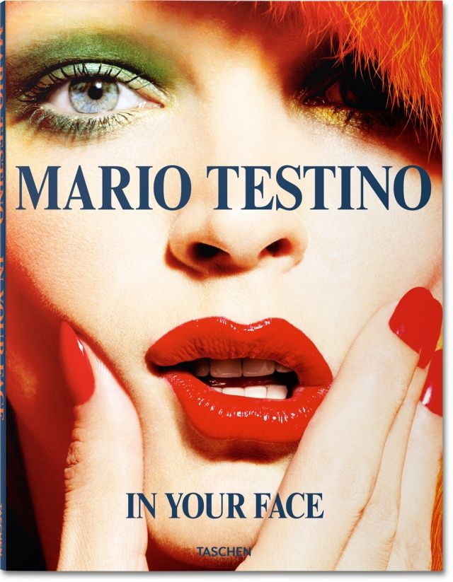 Mario Testino's In Your Face with Jesse. The 25 Best New Books For the Fashion-Obsessed