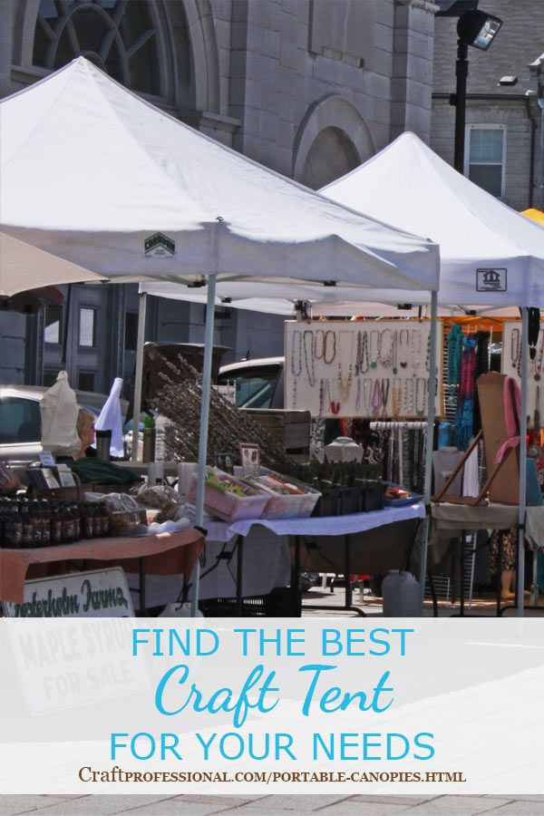 Everything you need to know to buy the right craft tent - // & Best 25+ Portable canopy ideas on Pinterest | Garden ideas designs ...