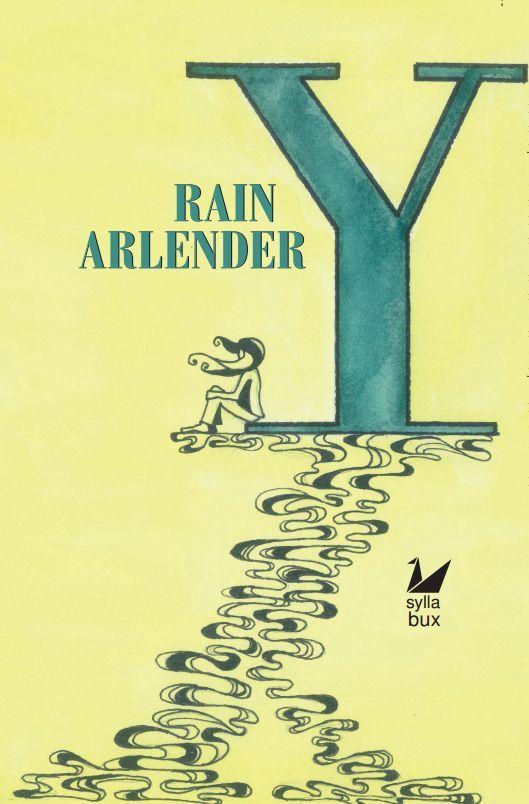 Cover image of Y (second part) by Rain Arlender Image by Dóra Várkonyi