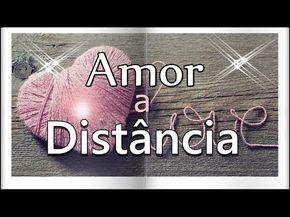 Mensagem de Amor a Distância - Linda mensagem de amor distante - YouTube