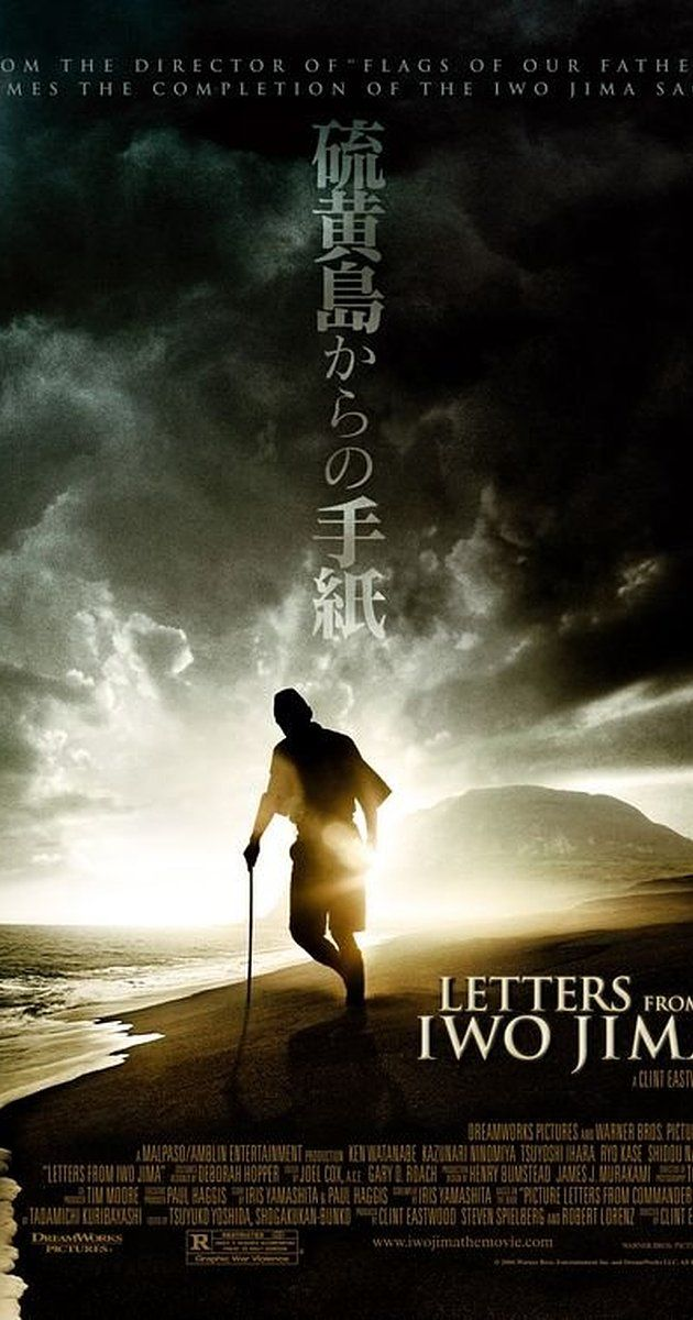 """Letters from Iwo Jima (2006) (d. Clint Eastwood; c. Ken Watanabe, Kazunari Ninomiya, Tsuyoshi Ihara, Ryô Kase) (""""The story of the battle of Iwo Jima between the United States and Imperial Japan during World War II, as told from the perspective of the Japanese who fought it."""")"""
