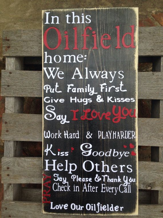 Hey, I found this really awesome Etsy listing at https://www.etsy.com/listing/182928888/the-oilfield-has-our-daddy