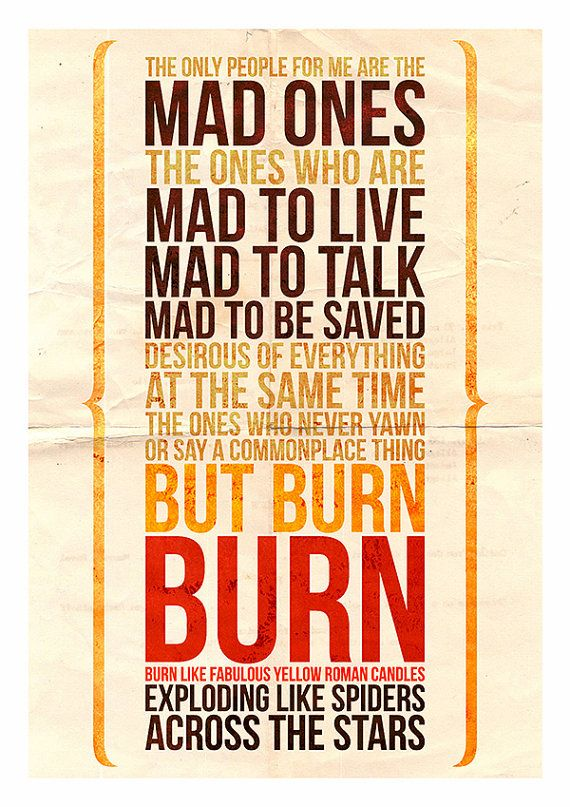 Jack Kerouac // On The Road Kerouac Quote The Mad by CtrlAltGeek
