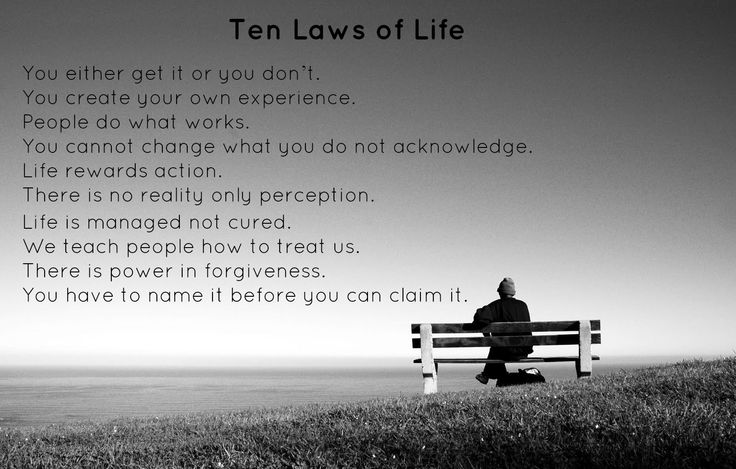 """Quote: Ten Laws of Life Taken from Phillip McGraw's (Dr. Phil) """"Life Strategies"""""""