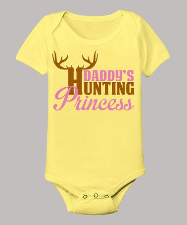 Take a look at this Banana 'Daddy's Hunting Princess' Bodysuit - Infant by Country Casuals on #zulily today!