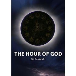 The Hour of God by Sri Aurobindo (free ebook)