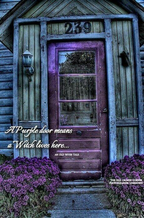 """""""Purple door means a Witch Lives Here!"""" >>> Also perfect for me because 23 September is my birthday..."""