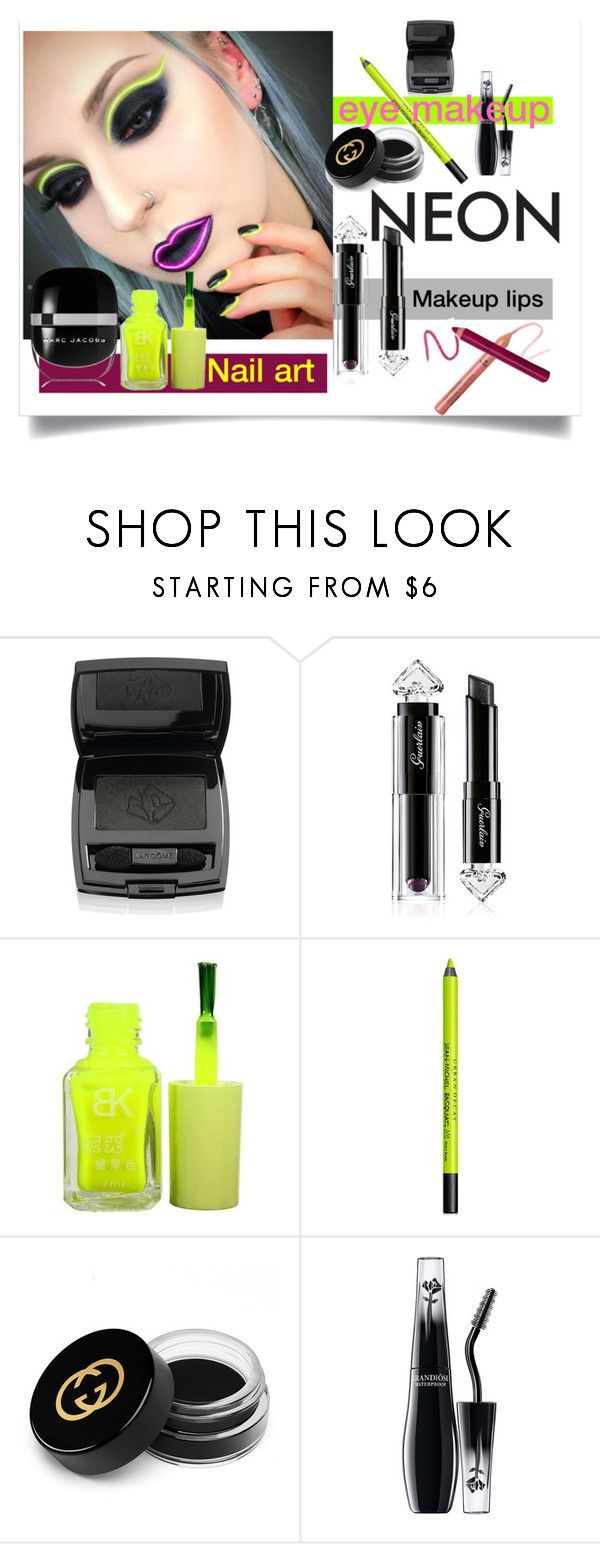"""""""Bright Eyes: Neon Beauty"""" by m-illumino-di-glamour ❤ liked on Polyvore featuring beauty, Lancôme, Guerlain, Urban Decay, Gucci, Marc Jacobs, polyvorecommunity, polyvoreeditorial and neonbeauty"""