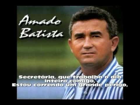 O futuro só depende de você! : Amado Batista - Secretaria (Assédio Sexual) (Com L...