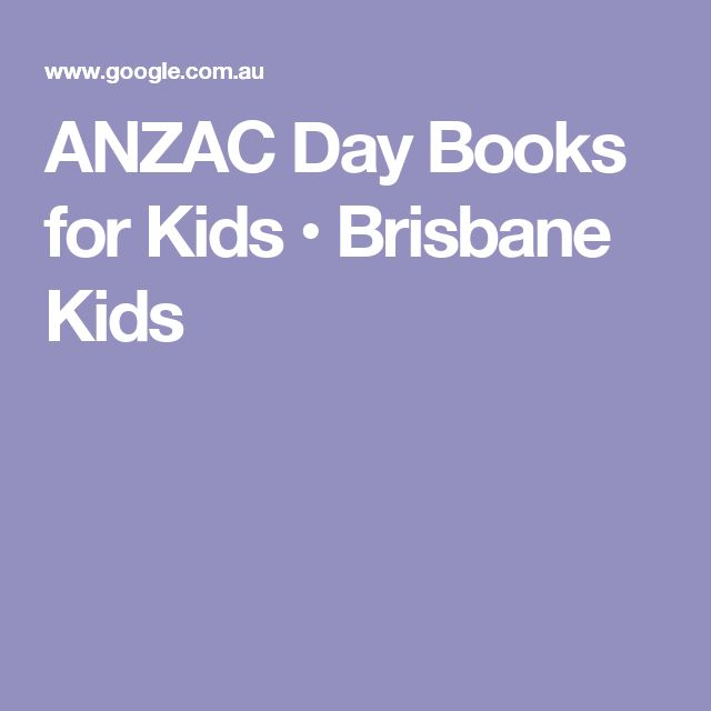 ANZAC Day Books for Kids • Brisbane Kids