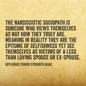 GPS-Grace Power Strength: Married To A Narcissistic Sociopath? You Will Never Be Enough