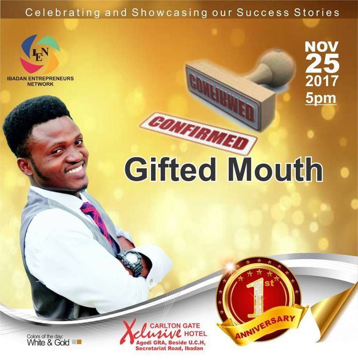 Gifted Mouth would be performing live @Ibadan entrepreneurs network(IEN)  @1 anniversary.  Don't miss the fun. Call 08028834848 to get your ticket. Date: November 25 Time: 5pm  Regular ticket. N5000 VIP ticket N50000 #Ibadanpreneurs #IEN@1 #Enterpreneurs #Ibadanevents