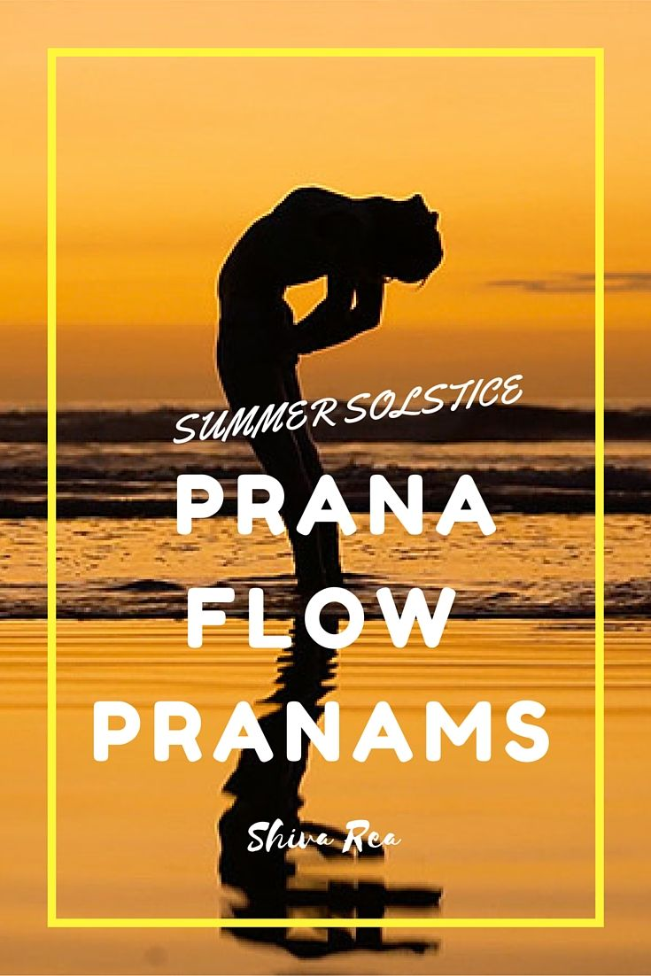 Celebrate the summer solstice and second International Day of Yoga with Shiva Rea's Prana Flow Pranams practice, a healing movement meditation featuring whole-body prostrations to the earth.