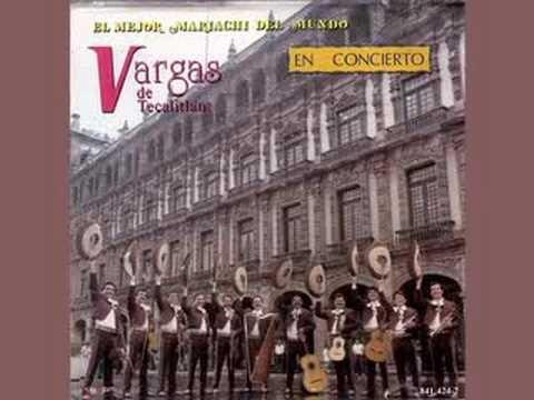 Mariachi Vargas de Tecalitlan     Huapango de Moncayo