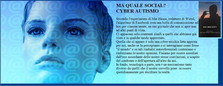 MA QUALE SOCIAL? CYBER AUTISMO http://ilmiolibro.kataweb.it/libro/racconti/188858/pseudologen/… … … … … … … … @ilmiolibro @NewtonCompton @ScuolaHolden  #ilmioesordio2015 #pseudologen