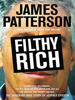 A shocking true crime tale of money, power, and sex from the world's most popular thriller writer.Jeffrey Epstein rose from humble origins to the rarefied heights of New York City's financial elite. A college dropout with an instinct for numbers—a...